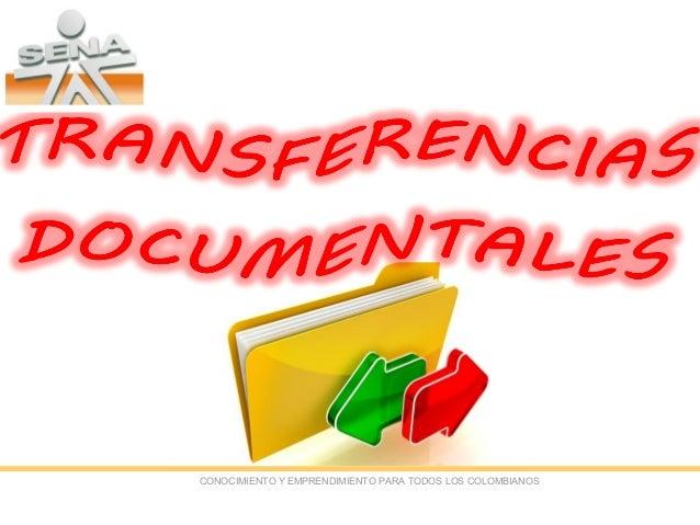 Transferencias documentales  laura isabel mina victoria
