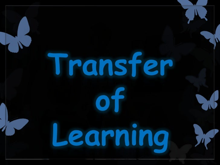 metacognition and transfer of learning Scaffolding self-regulated learning and metacognition - implications for the design of role of metacognition to promote strategy transfer in problem.