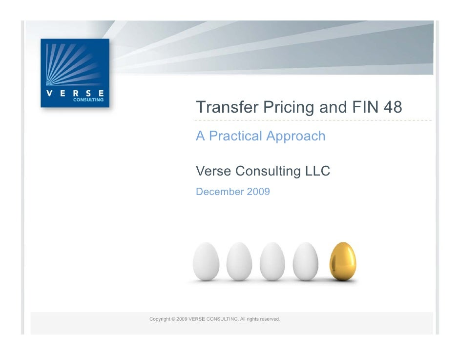 Transfer Pricing and FIN 48 A Practical Approach  Verse Consulting LLC December 2009