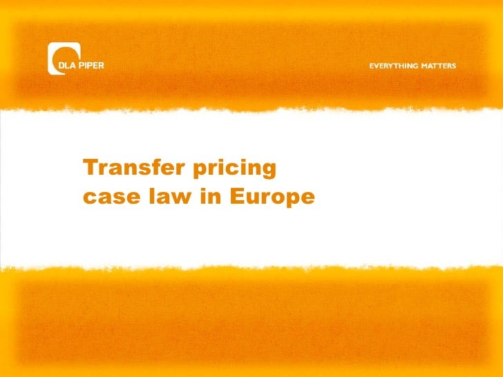 Transfer pricingcase law in Europe