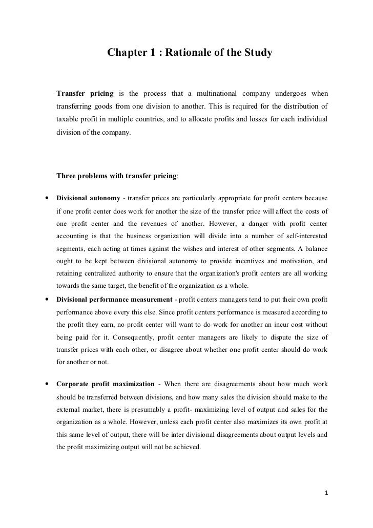 Chapter 1 : Rationale of the Study    Transfer pricing is the process that a multinational company undergoes when    trans...