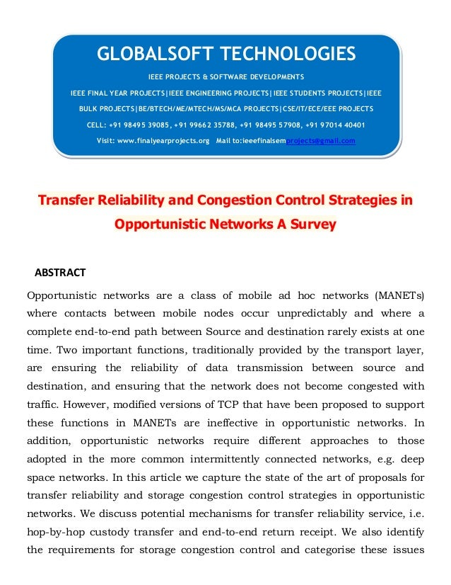 Transfer Reliability and Congestion Control Strategies in Opportunistic Networks A Survey ABSTRACT Opportunistic networks ...