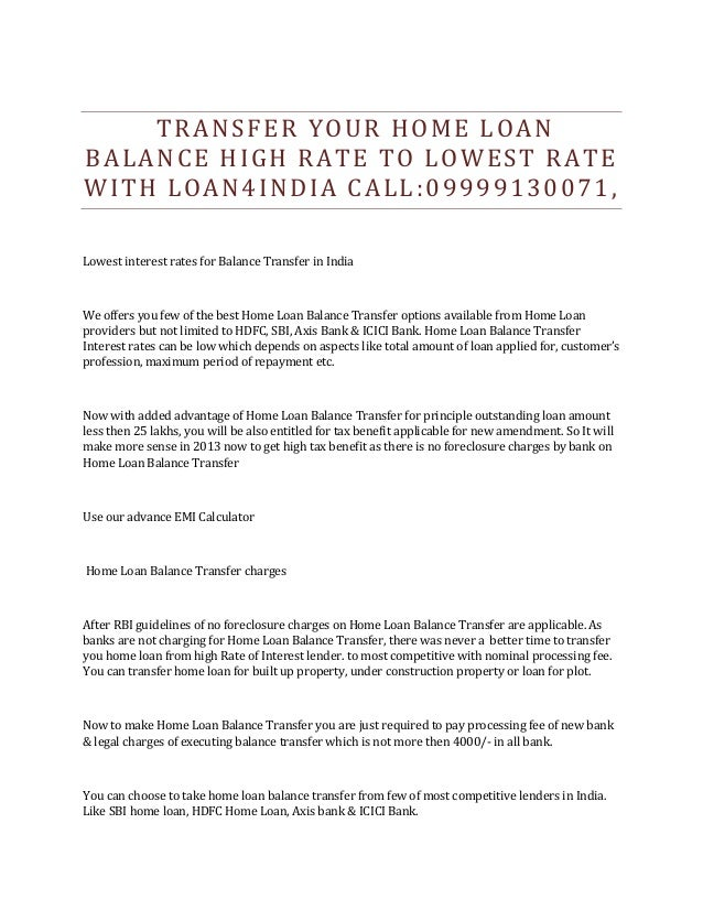 Transfer your home loan balance high rate to lowest rate with loan4in…