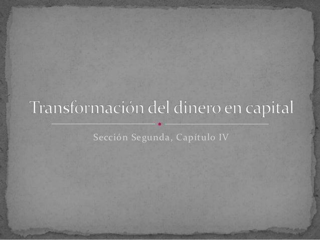 Transformación del dinero en capital. mpaz valdebenito