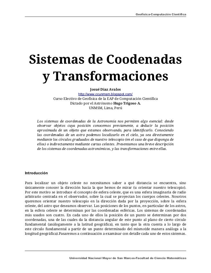 Geofísica-Computación Científica  Sistemas de Coodenadas    y Transformaciones                                         Jos...