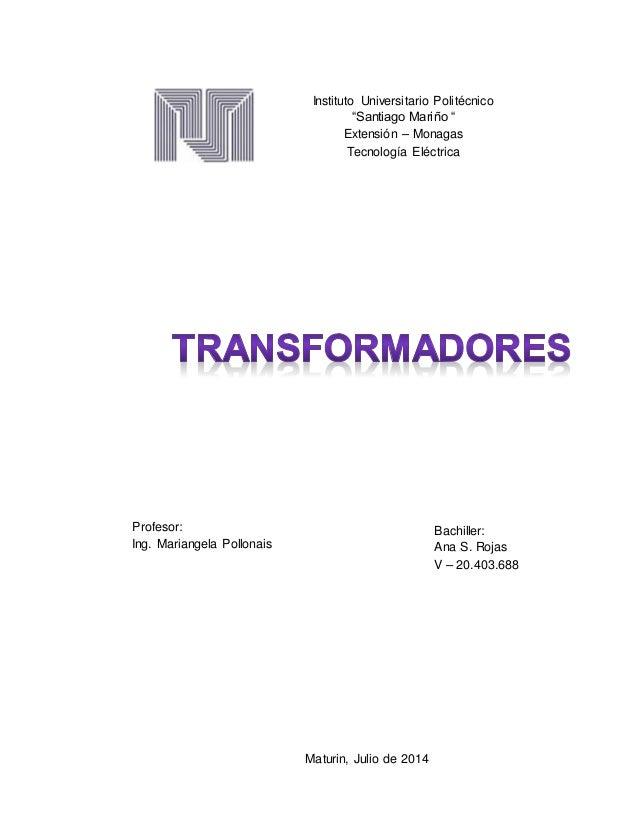 """Instituto Universitario Politécnico """"Santiago Mariño """" Extensión – Monagas Tecnología Eléctrica Profesor: Ing. Mariangela ..."""