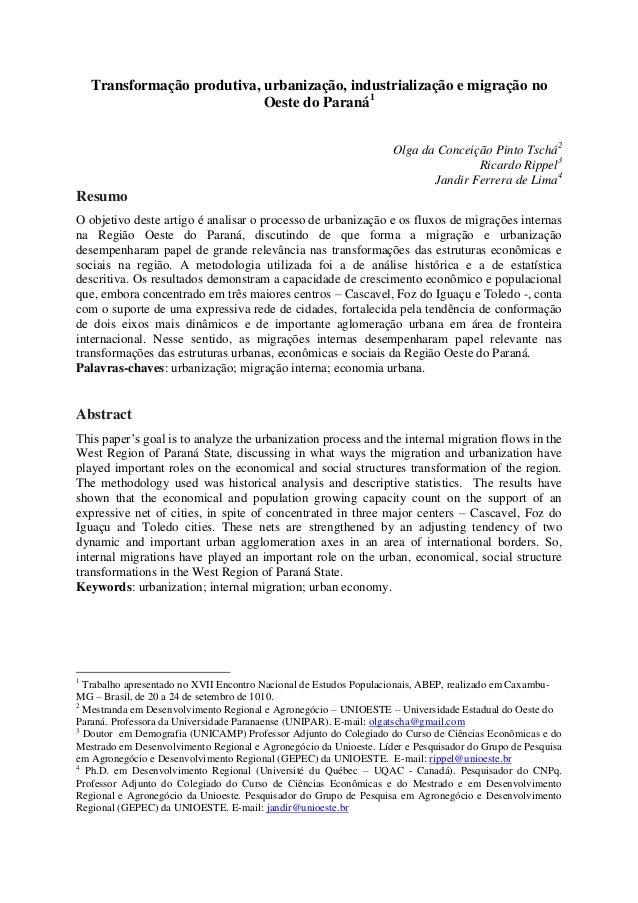 Transformação produtiva, urbanização, industrialização e migração no Oeste do Paraná1 Olga da Conceição Pinto Tschá2 Ricar...