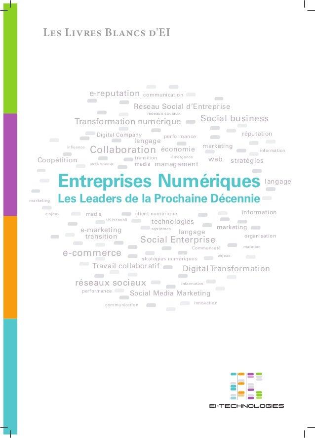 Les Livres Blancs dEIEntreprises NumériquesLes Leaders de la Prochaine Décennietélétravailmutationinfluenceinformationinfo...