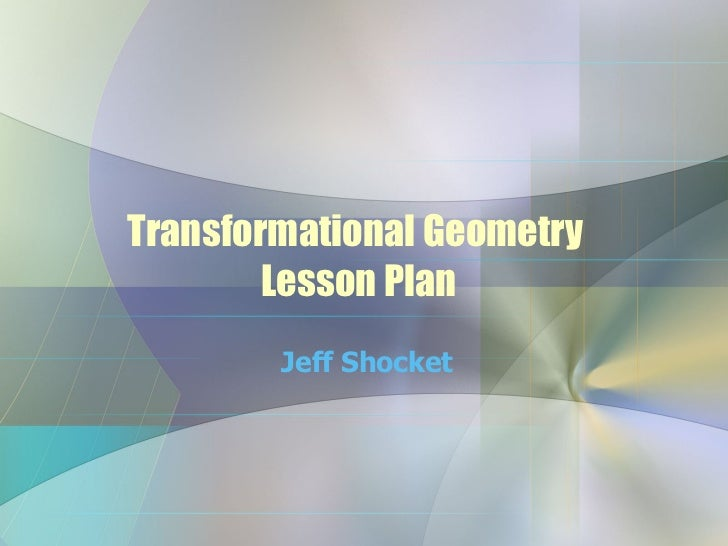 Transformational Geometry Lesson Plan