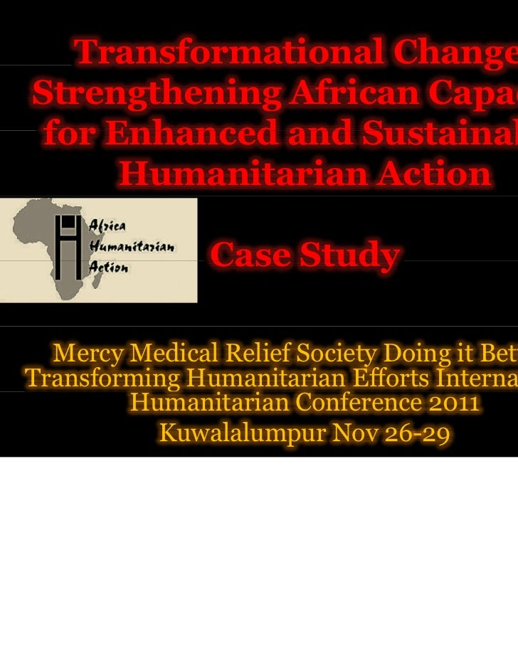 g   Transformational Change:Strengthening African Capacity for Enhanced and Sustainable      Humanitarian Action          ...