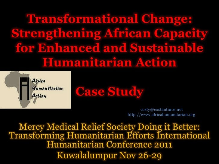 Transformational Change:Strengthening African Capacity for Enhanced and Sustainable      Humanitarian Action              ...