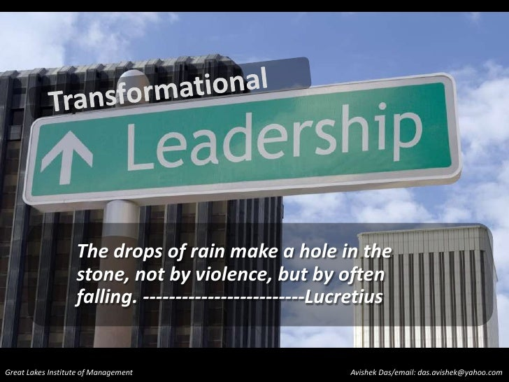 Transformational <br />The drops of rain make a hole in the stone, not by violence, but by often falling. ----------------...