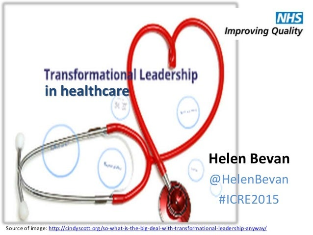 characteristics of a transformational leader in health care Nursing economic$/july-august 2006/vol 24/no 4  faced by today's  health care leaders at the top of the  transactional characteristics ▷ nurse.