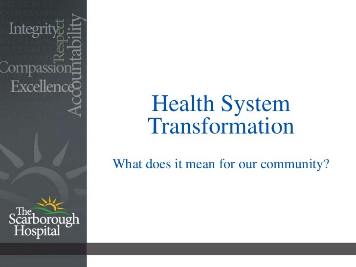 Health System Transformation