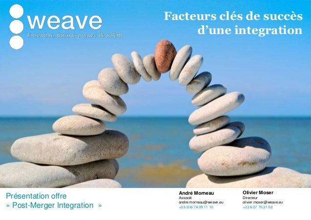 [Transformation des organisations] post merger integration
