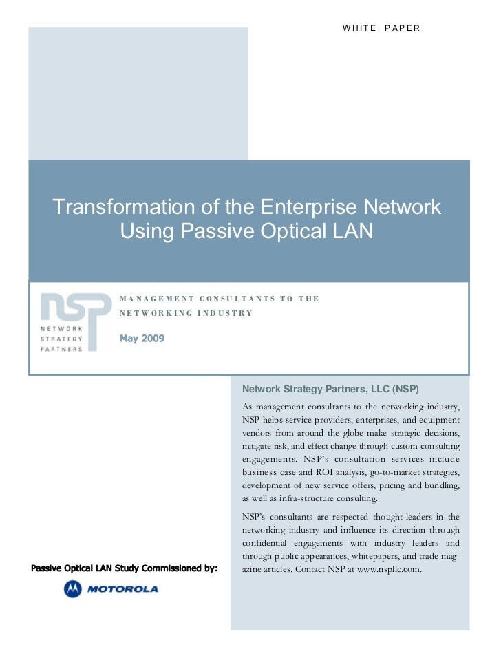 WHITE PAPER    Transformation of the Enterprise Network           Using Passive Optical LAN                   MANAGEMENT C...
