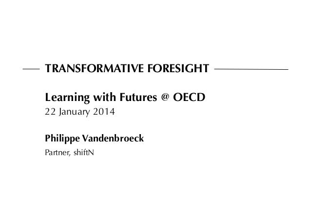 Transformative Foresight