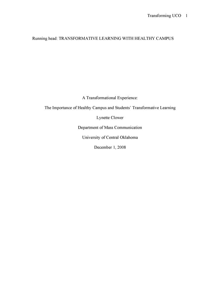 Transforming UCO   1     Running head: TRANSFORMATIVE LEARNING WITH HEALTHY CAMPUS                             A Transform...