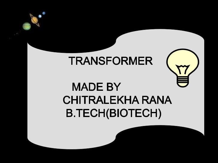 Transformer chitralekha