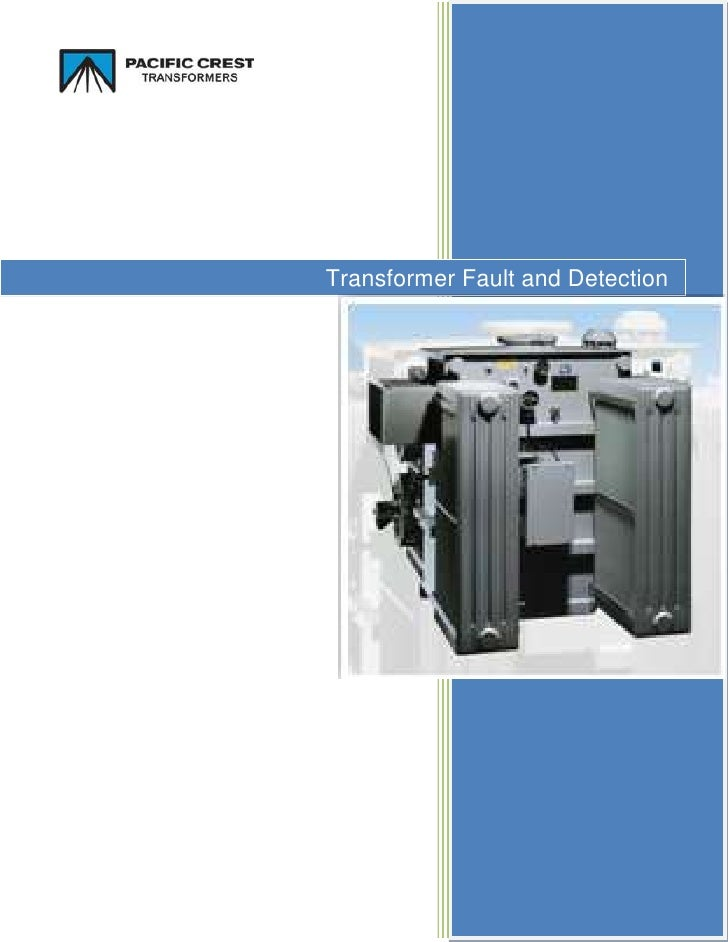 -276225-390525Transformer Fault and Detection26955751934210 <br />In order to maximize the lifetime and efficacy of a tran...
