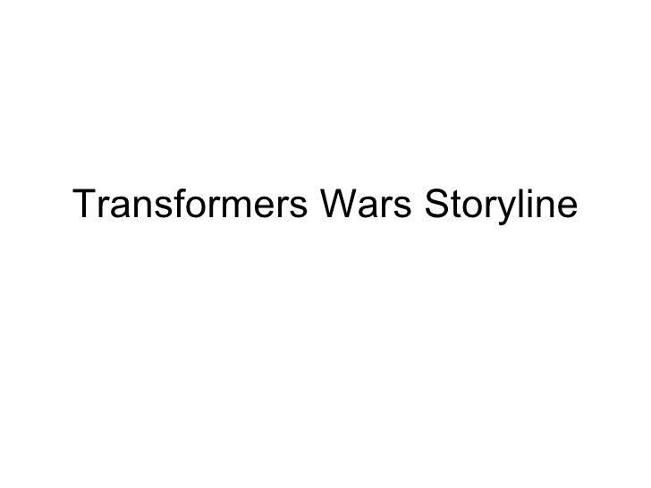 Transformers Wars Storyline