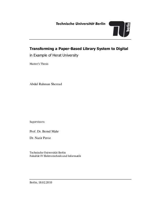 Transforming a Paper-Based Library System to Digitalin Example of Herat UniversityMaster's ThesisAbdul Rahman SherzadSuper...