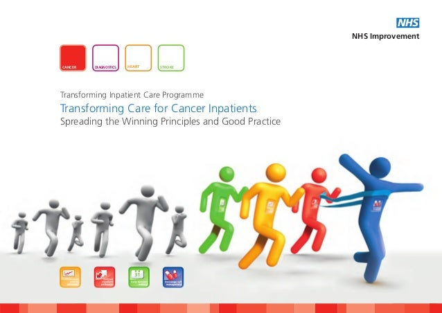 Transforming care for cancer patients - spreading the winning principels and good practice