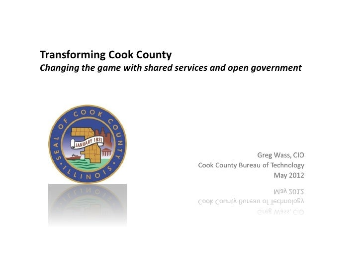 Transforming Cook County: Changing the Game with Shared Services and Open Government
