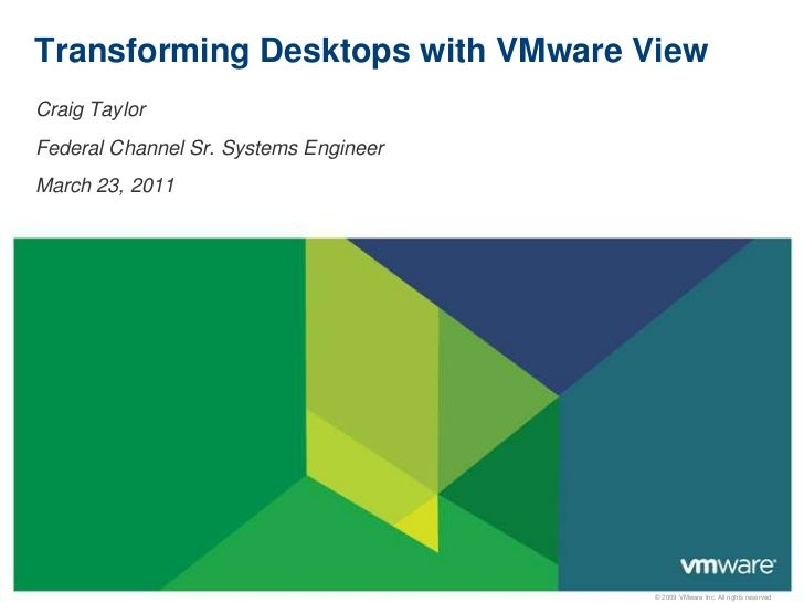 Federal VMUG - March - VMware - Transforming Desktops with VMware View - Craig Taylor