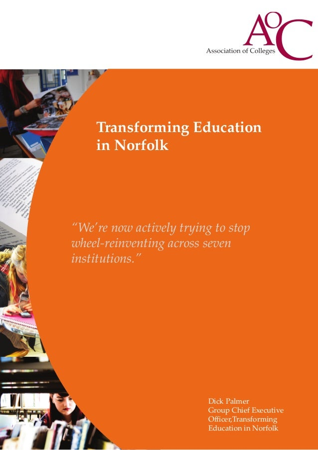 "Transforming Education in Norfolk  ""We're now actively trying to stop wheel-reinventing across seven institutions.""  Dick ..."