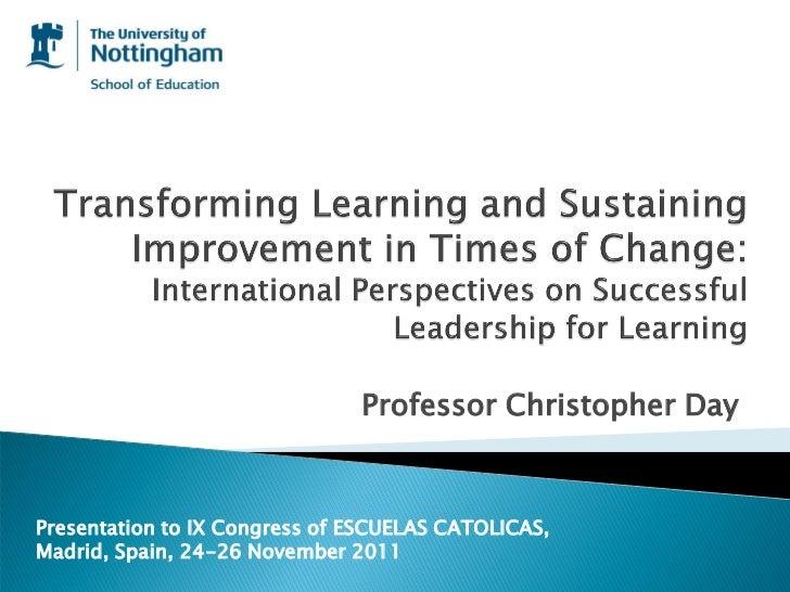 Professor Christopher DayPresentation to IX Congress of ESCUELAS CATOLICAS,Madrid, Spain, 24-26 November 2011