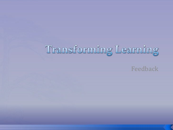 Transforming Learning Departmental Feedback