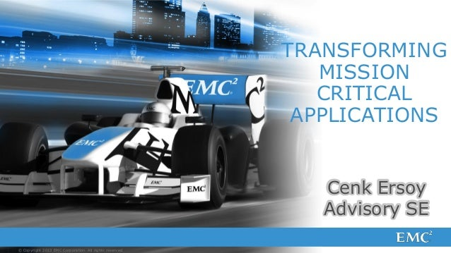 Transforming Mission Critical Applications