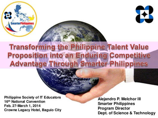 Philippine Society of IT Educators 16th National Convention Feb. 27-March 1, 2014 Crowne Legacy Hotel, Baguio City Alejand...