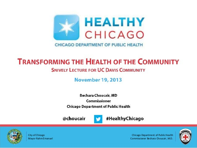 Transforming the Health of the Community Snively Lecture