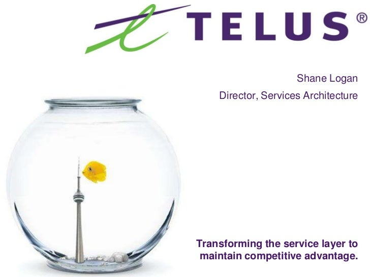Transforming the service layer telus-sigma