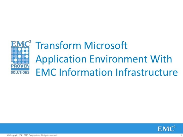 Transform Microsoft Application Environment With EMC Information Infrastructure