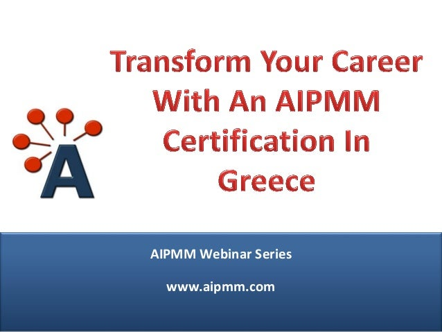 Transform Your Career With an AIPMM Certification