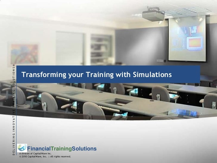 Transforming your Training with Simulations<br />
