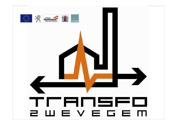 Inhoud  Transfo Zwevegem   •   De site Transfo   •   Het project Transfo    Ontwikkeling & Realisatie