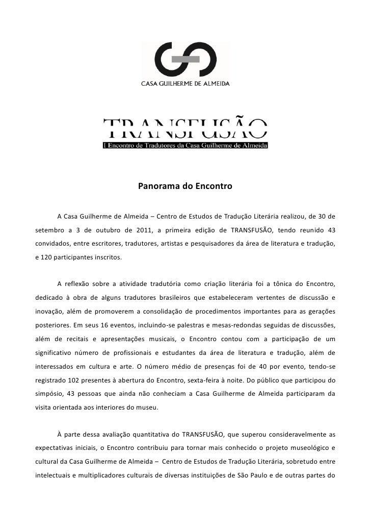 Panorama do Encontro       A Casa Guilherme de Almeida – Centro de Estudos de Tradução Literária realizou, de 30 desetembr...