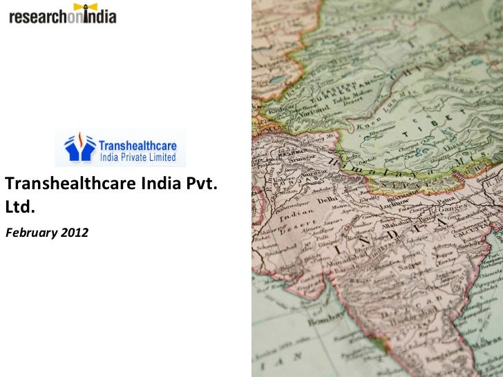 Transhealthcare India Pvt.Ltd.February 2012