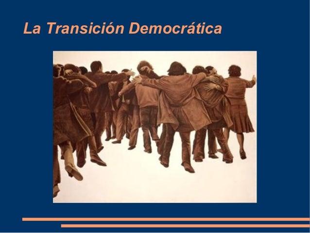 La Transición Democrática
