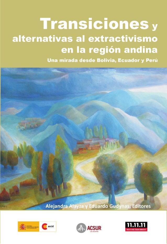 Transiciones y alternativas al extractivismo en la región andina