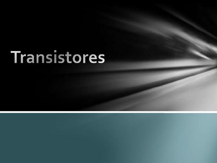 Transistores<br />
