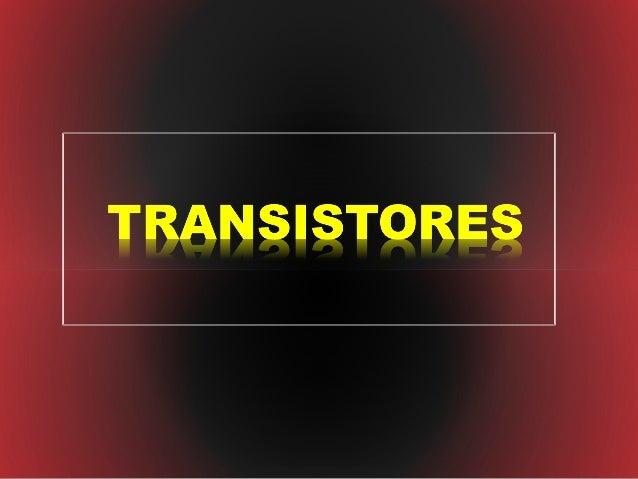 """   El término """"transistor"""" es la contracción en inglés de transfer    resistor (""""resistencia de transferencia"""").   El tr..."""