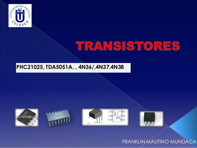 PHC21025, TDA5051A, , 4N36/,4N37,4N38FRANKLIN MAUTINO MUNDACA