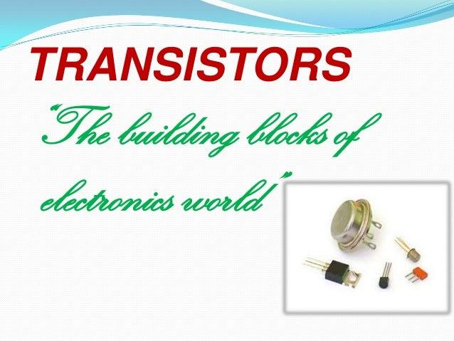 Transistors ppt by behin