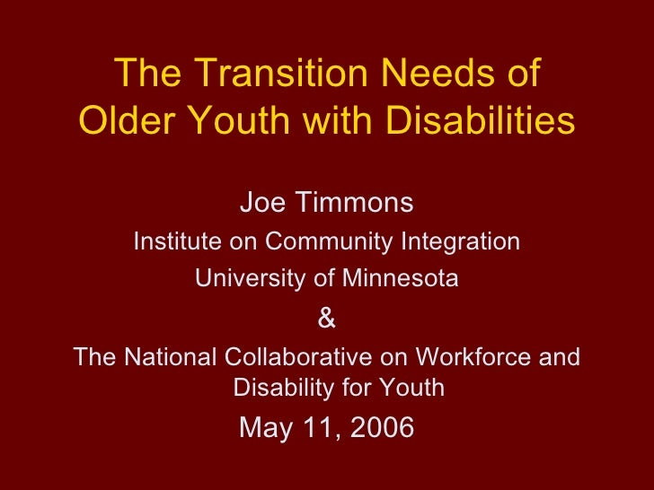 Transition Needs of Older Youth With Disabilities