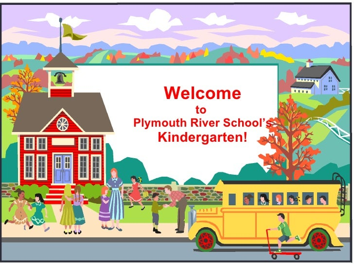 Welcome to  Plymouth River School's Kindergarten!